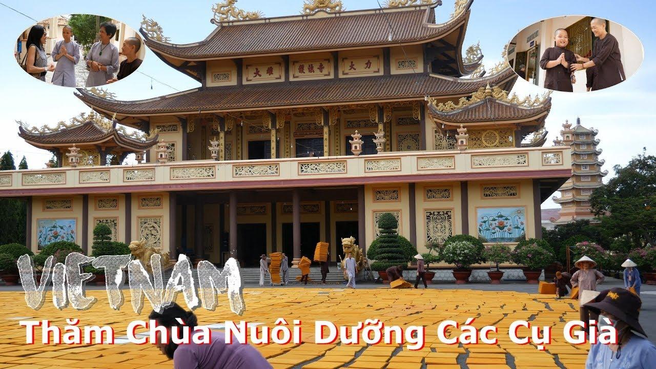 ✈️ Du Lịch Việt Nam | 💗Thăm Chùa Nuôi Dưỡng Các Cụ Già 👵🏽👴🏽(4K)