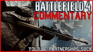 BF4 Commentary - YouTube Partners SUCK!