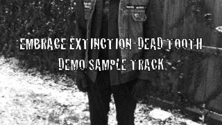 embrace extinction-dead tooth (noise version)