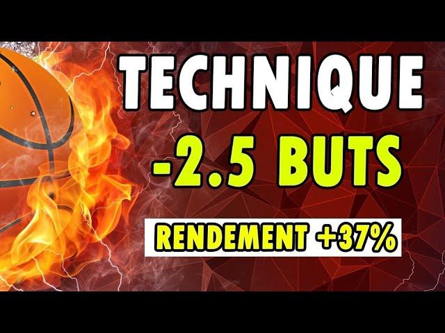 TECHNIQUE POUR GAGNER AVEC LE MOINS 2.5 BUTS