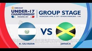 CU17PAN: El Salvador vs Jamaica