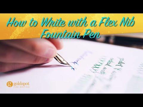 How To Write With A Flex Nib Fountain Pen