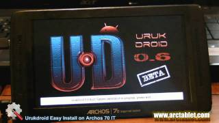 UrukDroid 0.6 Easy Install on Archos 70 IT in 10 minutes
