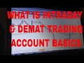 What is Intraday &Demat Trading Account Basics ( In Hindi)