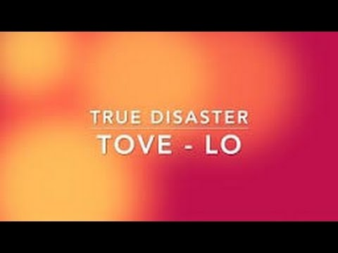 True Disaster (In the Style of Tove Lo) (Karaoke with Lyrics)