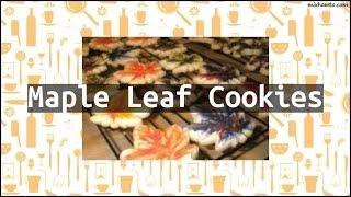 Recipe Maple Leaf Cookies