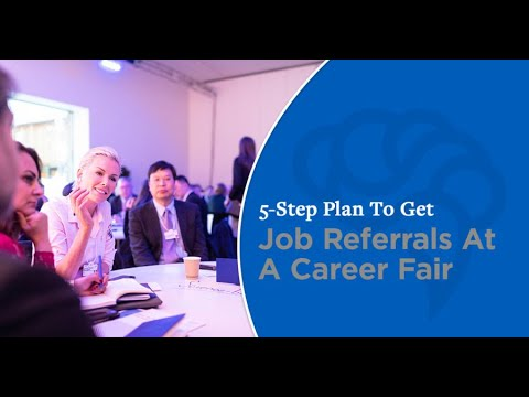 5-Step Plan To Get Job Referrals At A Career Fair - YouTube