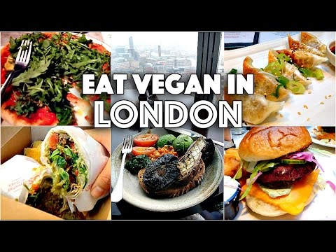 EPIC VEGAN EATS IN LONDON