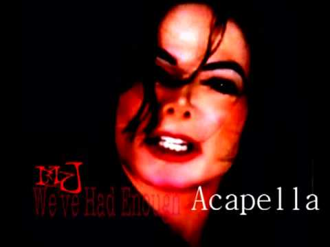 Michael Jackson - We've Had Enough Acapella
