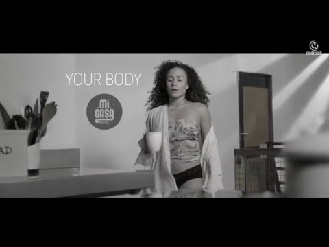 VIDEO: Mi Casa – Your Body