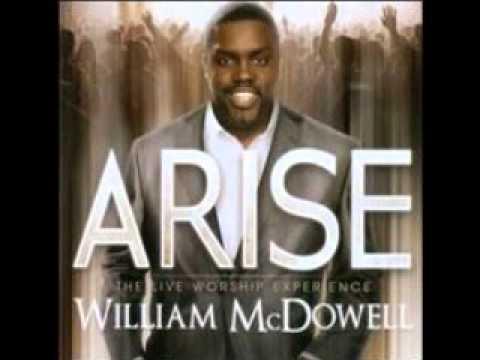WILLIAM MCDOWELL ARISE DISC 1