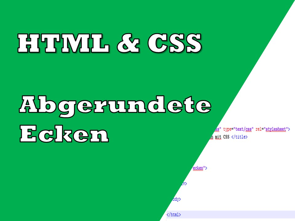 Abgerundete ecken mit CSS  Tutorial  YouTube