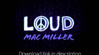Mac Miller - Loud (Download link)