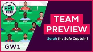 FPL TEAM SELECTION: GW1 | Salah the Safe Captain? Fantasy Premier League 2018/19