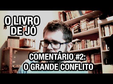 O Livro de Jó - 2 de 14 - O Grande Conflito - YouTube