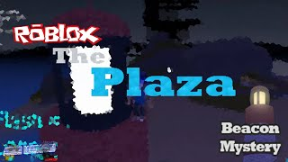 ROBLOX - The Plaza The Beacon