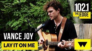 Vance Joy - Lay it on Me (Live at WayHome)
