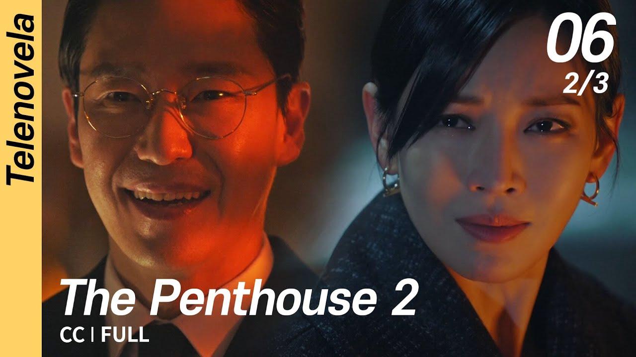 Download [CC/FULL] The Penthouse 2 EP06 (2/3)   펜트하우스 2