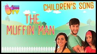 ♫♪ THE MUFFIN MAN ♫♪ children
