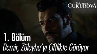 Demir, Züleyha'yı çiftlikte görüyor - Bir Zamanlar Çukurova 1. Bölüm