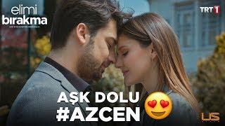 Aşk Dolu AzCen - Elimi Bırakma