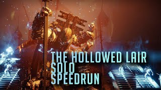 World's fastest solo hollowed lair nightfall in 8:25