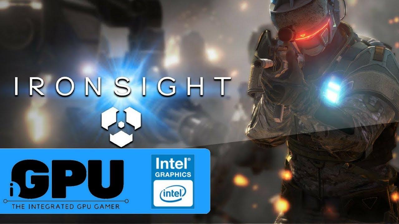 Ironsight on Intel HD Graphics | 4GB RAM | Will it iGPU?
