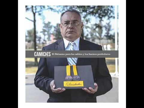Camiches-El Balsamo para los Sabios y los Buenos Perdedores Full Album