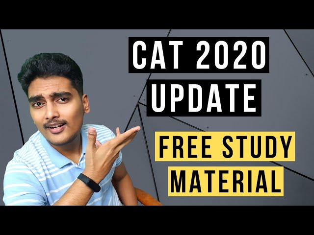 🔥CAT 2020 Notification - Important Dates, Free Study Material, Discounted Mocks from Brands