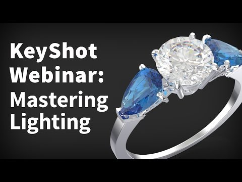 KeyShot Webinar 35: Mastering Lighting