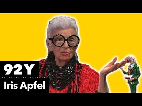 Iris Apfel: I'm just walking around to save funeral expenses