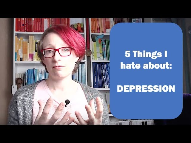 DEPRESSION: 5 things I hate about depression - a personal take