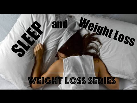 Sleep, Appetite, and Weight Loss + Sleep Tips - Weight Loss Series - Chapter 10