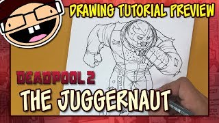 [PREVIEW] How to Draw The JUGGERNAUT (Deadpool 2)   Tutorial Time Lapse