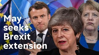 May meets Merkel and Macron seeking Brexit extension