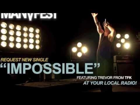 Impossible Manafest featuring Trevor McNevan of Christian Rock Band Thousand Foot Krutch (TFK)