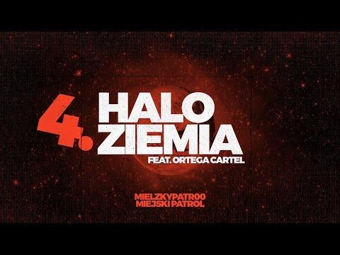 Mielzky / patr00 - Halo Ziemia feat. Ortega Cartel