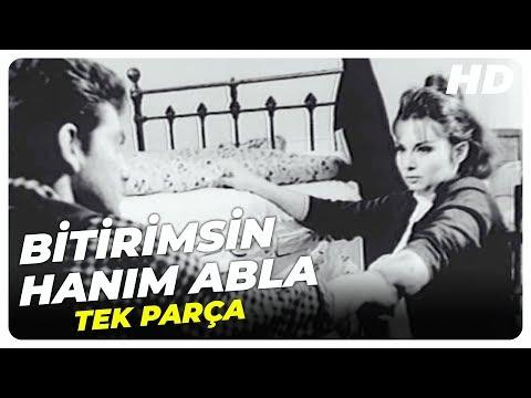 Bitirimsin Hanım Abla : Bize Derler Külhanlı - Türk Filmi