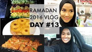 RAMADAN 2016 VLOG#2 DAY 13| IT'S ALL ABOUT THE FOOD