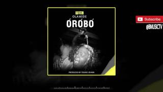 Olamide - Orobo (OFFICIAL AUDIO 2016)