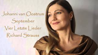 September Vier Letzte Lieder Richard Strauss Johanni van Oostrum