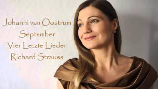 September Vier Letzte Lieder Richard Strauss Johanni van Oostrum