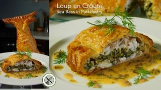 Loup en Croûte / Sea Bass in Puff Pastry - Bruno Albouze - THE REAL DEAL