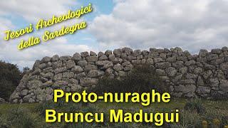 Il proto-nuraghe Bruncu Madugui - Tesori Archeologici della Sardegna