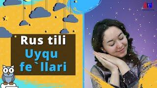 Rus tilida: Uyqu Fe`llari!
