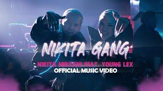 NIKITA MIRZANI - NIKITA GANG FT. YOUNG LEX (Official Music Video)