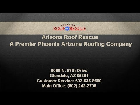 Arizona Roof Rescue - A Premier Phoenix Arizona Roofing Company