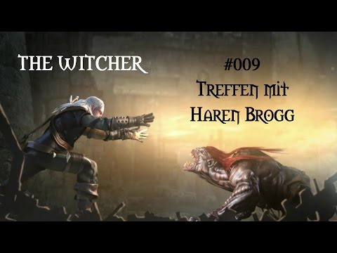 The Witcher (Enhanced Edition) - #009 Treffen mit Haren Brogg (deutsch/german)