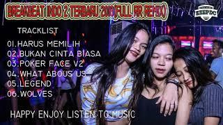 HARUS MEMILIH - DJ BREAKBEAT 2018 POP INDO MANTAP JIWA