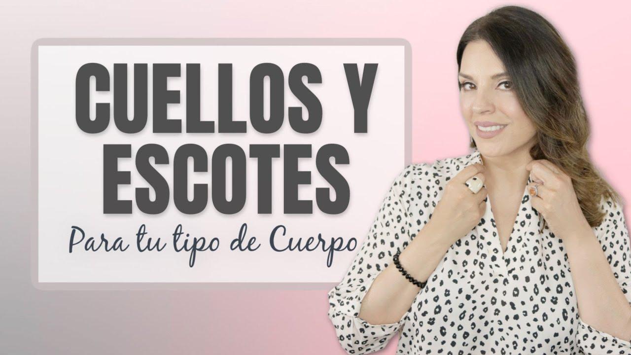 CUELLOS Y ESCOTES SEGUN TU TIPO DE CUERPO | Moda 40 Años y Más